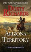 Arizona Territory: A Byrnes Family Ranch Western