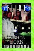 Flint 6: A King is Born
