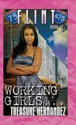 Flint 2: Working Girls