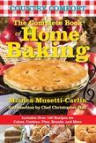 The Complete Book of Home Baking: Country Comfort: Includes Over 100 Recipes for Cakes, Cookies, Pies, Breads, and More