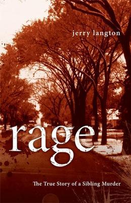 Rage: The True Story of a Sibling Murder