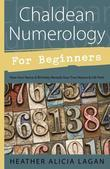 Chaldean Numerology for Beginners