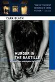 Murder in the Bastille: An Aimee Leduc Investigation