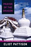 Prayer of the Dragon: An Inspector Shan Investigation set in Tibet