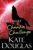 Wolf Tales 8.5: Chanku Challenge