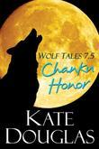 Wolf Tales 7.5: Chanku Honor