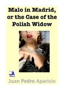 Malo in Madrid or the Case of the Polish Widow