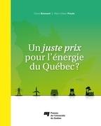 Un juste prix pour l'énergie du Québec ?