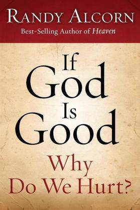 If God Is Good: Why Do We Hurt?: 10-Pack