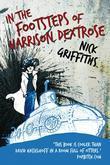 In The Footsteps Of Harrison Dextrose