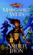 Amber and Iron: Dark Disciple, Volume Two