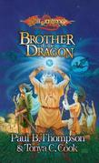 Brother of the Dragon: The Barbarians, Book 2