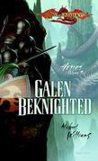 Galen Beknighted: Heroes, Book 6