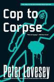 Cop to Corpse: A Peter Diamond Investigation