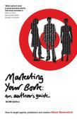 Marketing Your Book: An Author's Guide: An Author's Guide
