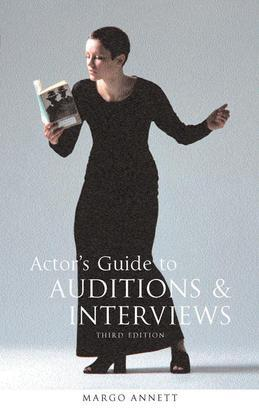 Actor's Guide to Auditions and Interviews