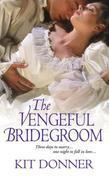 The Vengeful Bridegroom