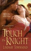 To Touch The Knight