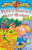 Prince Marvin&#146;s Great Moment