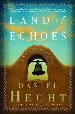 Land of Echoes: A Cree Black Novel