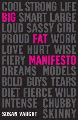 Big Fat Manifesto