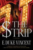 The Strip: A Novel