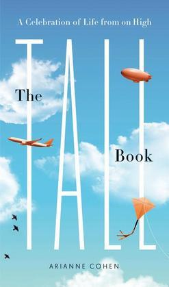 The Tall Book: A Celebration of Life from on High