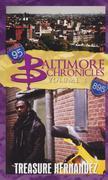 Baltimore Chronicles: Volume 1