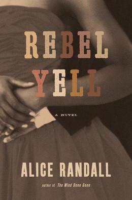 Rebel Yell: A Novel