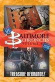Baltimore Chronicles: Volume 4
