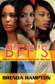 BFF's: Best Frenemies Forever Series