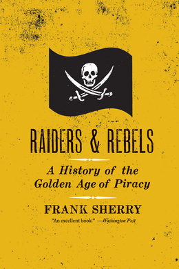 Raiders and Rebels