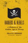 Raiders and Rebels