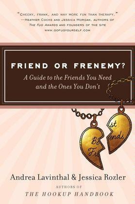 Friend or Frenemy?