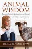 Animal Wisdom: Learning from the Spiritual Lives of Animals