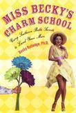 Miss Becky's Charm School