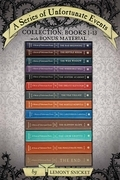 A Series of Unfortunate Events Collection: Books 1-13 with Bonus Material: The Bad Beginning, The Reptile Room, The Wide Window, The Miserable Mill, T