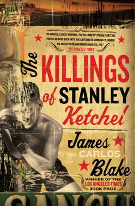 The Killings of Stanley Ketchel: A Novel