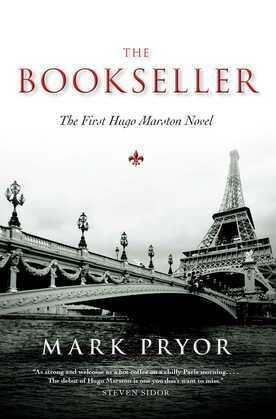 The Bookseller: The First Hugo Marston Novel