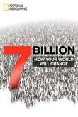 7 Billion: How Your World Will Change