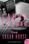 The Sugar House: A Tess Monaghan Mystery