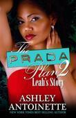 The Prada Plan 2: Leah's Story