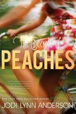 Jodi Lynn Anderson - The Secrets of Peaches