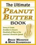 The Ultimate Peanut Butter Book