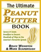 The Ultimate Peanut Butter Book