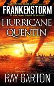 Frankenstorm: Hurricane Quentin