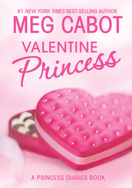 The Princess Diaries: Volume 7 and 3/4: Valentine Princess