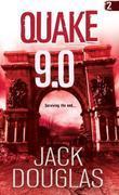 Quake: 9.0