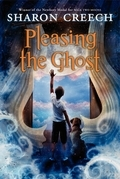 Sharon Creech - Pleasing the Ghost