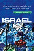 Israel - Culture Smart!: The Essential Guide to Customs & Culture